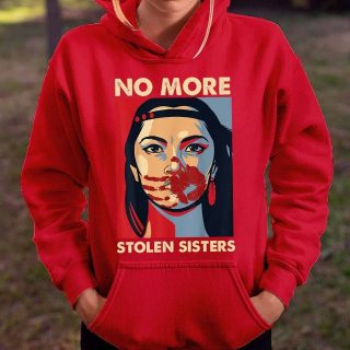 Native American Lady No More Stolen Sisters T-shirt, Native Soul Shirt, Native Child, Indian American Pride Shirt, Gift For Her