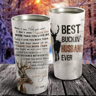 Deer I Love You The Most -Best Buckin Husband Ever Tumbler- Travel Mug - Couple Cup -Anniversary Gifts