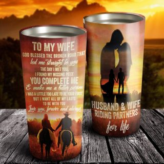 To My Wife God Blessed The Broken Road Tumbler - Gift For Wife - Husband And Wife - Family Gift