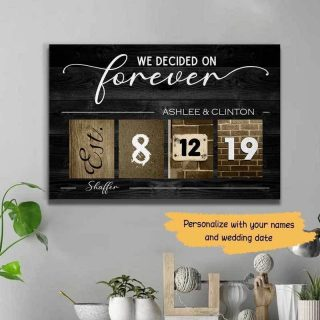 Personalized We Decided On Forever Couple Canvas, Dating Wedding Engagement Anniversary Gift, Gift For Him, Her, Husband And Wife, Wall Art