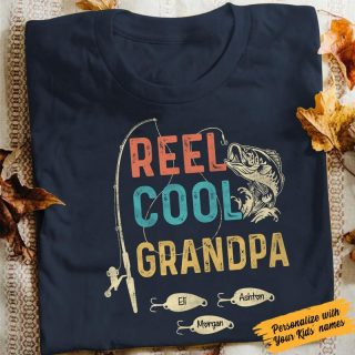 Personalized Reel Cool Grandpa Vintage Funny Shirt, Gift For Grandpa, Gift For Fishing Lover, Family Shirt
