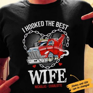 I Hooked The Best Wife Shirt, Gift For Wife, Husband And Wife, Couple Shirt, Family Shirt