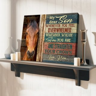 Horse My Dear Son Remember Whose Son You Are Vintage Canvas, Horse Canvas, Mom And Son Canvas, Gift For Son, Family Gift Canvas, Wall Art
