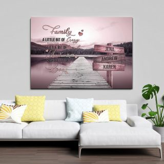Personalized Family A Little Bit of Crazy A Little Bit of Loud and A Whole Lot Of Love 0.75 & 1,5 Framed Canvas - Home Living- Wall Decor