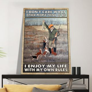 Hunting I Enjoy My Life With My Own Rules Canvas, Hunting Canvas, Inspirational Quote, Gift For Papa, Gift For Dad, Hunters Canvas