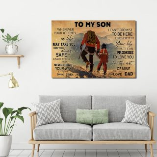 Dad And Son Climbing -To My Son Wherever Your Journey In Life I Pray You'll Always Be Safe 0.75 & 1,5 Framed Canvas- Home Living- Wall Decor