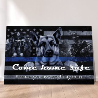 Police Line Thin Blue American Flag Come Home Safe Canvas, Police Officers Canvas, Back The Blue Canvas, Wall Art