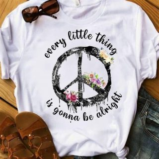 Every Little Thing Is Gonna Be Alright Hippie Flowers T-shirt, Hippie Soul Shirt, Hippie Girl, Gift For Her, Positive Quote Shirt