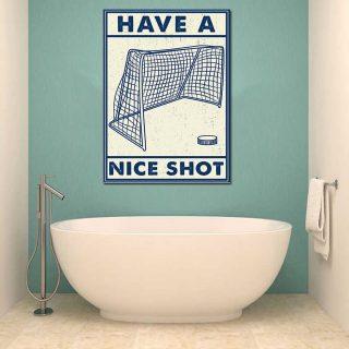Funny Have A Nice Shot Hockey Bathroom Sign Decor, Hockey Canvas, Wall Art