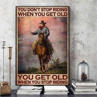 Old Man Horse Riding You Don't Stop Riding When You Get Old Vintage Canvas, American Frontier Canvas, Wall Art