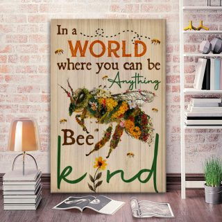 In A World Where You Can Be Anything Bee Kind Canvas, Bee Kind Canvas, Positive Lifestyle Quote Canvas, Family Gift, Gift For Friends, Birt