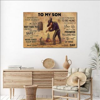 Dad And Son Mariachi – To My Son, Wherever Your Journey, In Life May Take You 0.75 & 1.5 In Framed Canvas -Home Decor-,Canvas Wall Art
