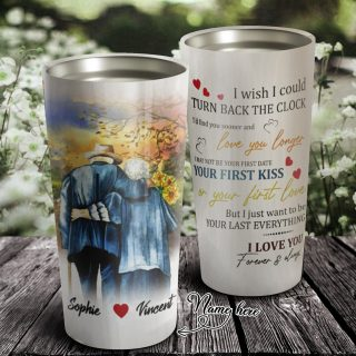 Personalized I Wish I Could Turn Back The Clock Tumbler- Travel Mug - Couple Cup -Anniversary Gifts