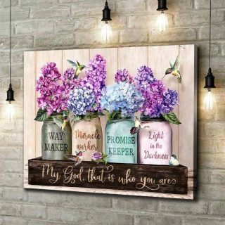 My God That Is Who You Are Hummingbirds Floral Canvas, Beautiful Flowers Birds Canvas, 0.75 & 1.5 In Framed