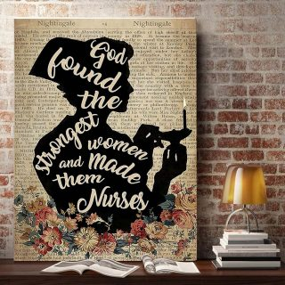 The Nurse – God Found The Strongest Woman, And Made Them Nurses 0.75 and 1,5 Framed Canvas- Home Decor-Canvas Wall Art