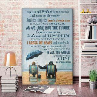 You Will Always Be The Miracle That Makes Our Life Complete 0.75 &1,5 Framed Canvas - Anniversary Gifts- Home Decor,Wall Art