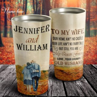 Personalized To My Wife Our Home Ain't No Castle Tumbler - Gift For Wife - Wife Tumbler