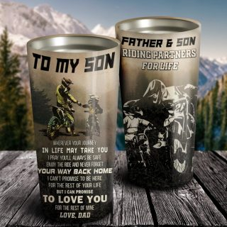 To My Son Wherever Your Journey Tumbler - Gift For Son - Dad And Son - Family Gift