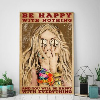 Be Happy With Nothing And You Will Be Happy WIth Everything 0.75 &1,5 Framed Canvas - Home Decor, Wall Art