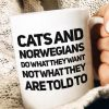Cats And Norwegians Do What They Want Funny Coffee Mug, Cat Mug, Norwegians Mug, Gift For Norwegians, Birthday Gift