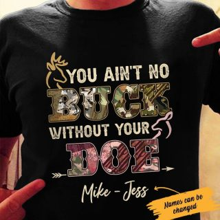 Personalized You Ain't No Buck Without Your Doe Couple Shirt, Deer Couple Shirt, Hunting Partner Gift, Couple Gift