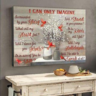 I Can Only Imagine Cardinal Birds Canvas, Love In Heaven Canvas, Memorial Gift, Memorial Canvas, Family Canvas, Wall Art