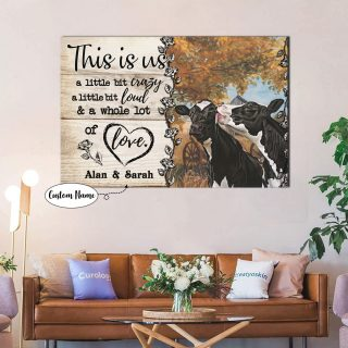 Personalized Couple Cows This is us Little bit Crazy Little bit Loud and a Whole lot of Love 0.75 &1.5 In Framed Canvas-Wall Decor, Wall Art
