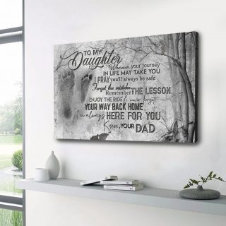 To My Daughter - Wherever Your Journey I Life - Canvas