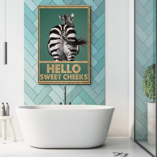 Funny Zebra Butt Hello Sweet Cheeks Vintage Bathroom Sign Decor, Cute Zebra Canvas, Wall Art Decor