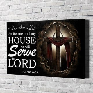 Jesus- As For Me And My House We Will Serve The Lord Canvas, Christian Canvas, God Canvas, Best Gift Idea, Wall Art