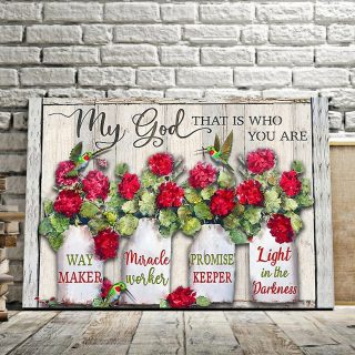Hummingbird And The Flower – My God That Is Who You Are, Way Maker 0.75 & 1.5 In Framed -Home Decor- Wall Decor, Canvas Wall Art