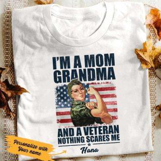 Personalized I'm A Mom Grandma And A Veteran Shirt, Grandma Veteran Shirt,  Gift For Nana