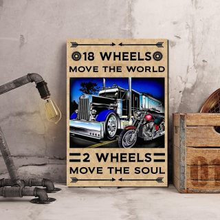 18 Wheels Move The World 2 Wheels Move The Soul 0.75 & 1,5 Framed Canvas - Gifts Ideas - Home Decor - Wall Art