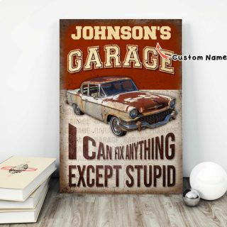 Vintage Customized Name Garage I Can Fix Anything Except Stupid 0.75 & 1,5 Framed Canvas - Gifts Ideas - Home Decor - Wall Art