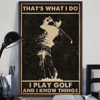 Golf That's What I Do I Play Golf And I Know Things Vintage Canvas, Golf Players Canvas, Wall Art Decor, 1.5 & 0.75 In Framed