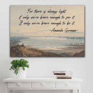 Amanda Gorman Poster - There Is Always Light - Inauguration 2021 Amanda Gorman | The Hill We Climb, Wall Art