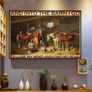 Farmhouse | Horse | And Into The Barn I Go To Lose My Mine And Find My Soul Vintage Canvas, Horse Barn Canvas, Countryside, Farming, Wall A