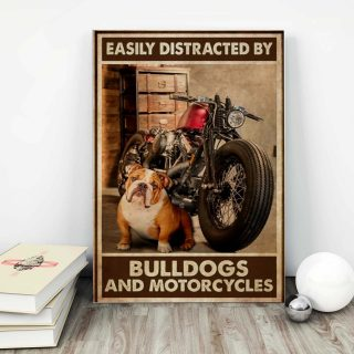 Bulldog And Motorcycles – Easily Distracted By, Bulldogs And Motorcycles 0.75 and 1,5 Framed Canvas- Home Wall Decor