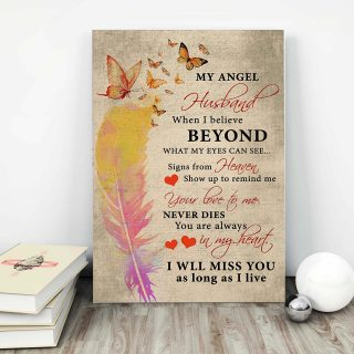 Butterfly And Feathers -My Angel Husband, When I Believe Beyond, What My Eyes Can See 0.75 and 1,5 Framed Canvas- Home Decor-Canvas Wall Art