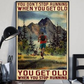Mountain Running- You Don't Stop Running When You Get Old Vintage Canvas, Running Lover, Gift For Runners, 0.75 & 1.5 In Framed