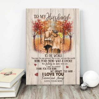 To My Husband To The World You Maybe One Person But To Me You Are The World 0.75 &1,5 Framed Canvas - Anniversary Gifts- Home Decor,Wall Art