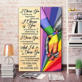 I Choose You At The Beginning And End Of Everyday LGBT Couple 0.75 &1,5 Framed Canvas - Home Decor, Wall Art