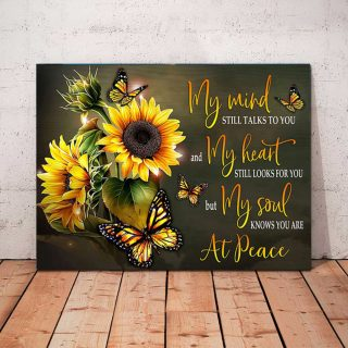 Sunflower- Butterfly My Mind Still Talks To You Canvas, Sunflower And Butterflies, Love In Heaven Canvas, Memorial Gift Canvas, Wall Art