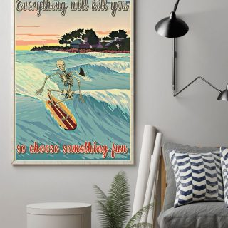Choose Something Fun Surfing Skeleton Canvas, Surfing Canvas, Funny Gift For Surfer, Birthday Gift, Wall Art Decor