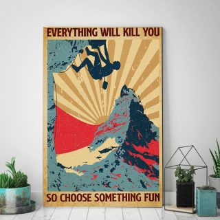 Climbing Choose Something Fun Vertical 0.75 & 1,5 Framed Canvas -Gift For Climber -Home Decor- Wall Art
