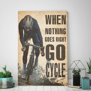 Funny Cycling When Nothing Goes Right Go Cycle 0.75 & 1,5 Framed Canvas - Gift Idea- Housewarming Gifts- Home Decor - Wall Art