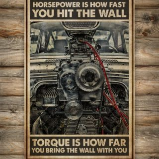 Horsepower Is How Fast You Hit The Wall Torque Is How Far You Take The Wall With You Vintage Canvas, Mechanic Canvas, Gift For Him, Husband