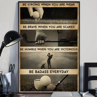 Golfer Be Strong Be Brave Be Humble Be Badass Canvas, Motivational Quote Canvas, Inspirational Quotes, Golfer Gift, Golf Wall Art