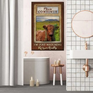Funny Cow Please Continue I'm Just Watching Respectfully Bathroom Canvas, Wall Art Deco
